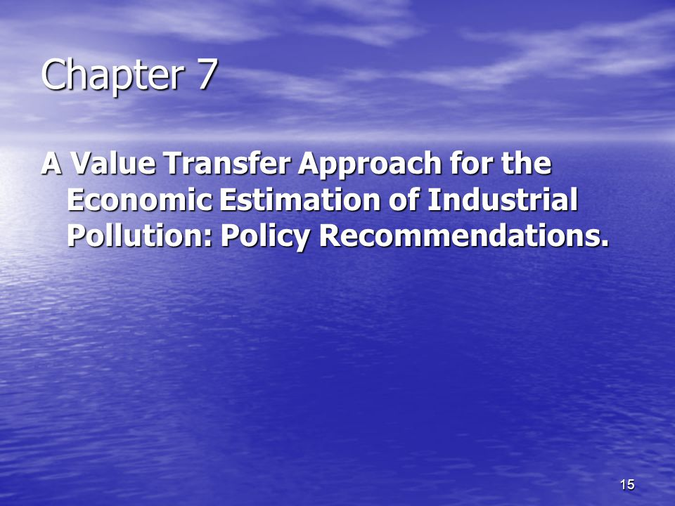 16 Chapter 8 A Lab Experiment for the Estimation of Health Risks: Policy Recommendations.