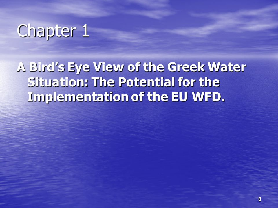 8 Chapter 1 A Bird's Eye View of the Greek Water Situation: The Potential for the Implementation of the EU WFD.