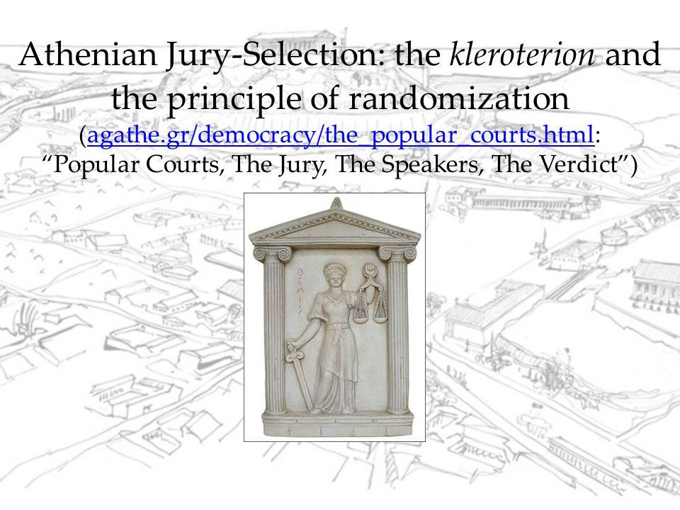 Kleroteria (sing. -ion): jury-selection machine