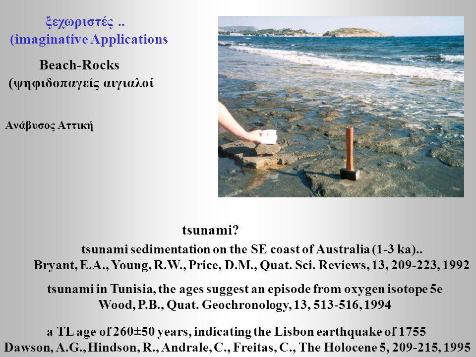 ξεχωριστές.. (imaginative Applications tsunami? Beach-Rocks (ψηφιδοπαγείς αιγιαλοί Aνάβυσος Αττική tsunami sedimentation on the SE coast of Australia