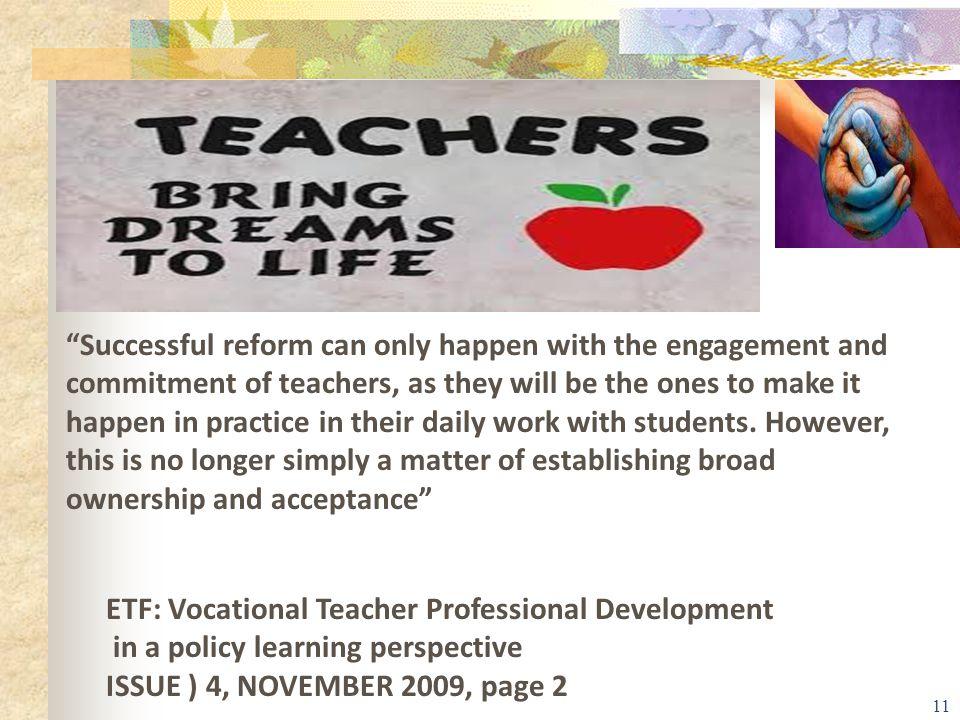 Τι πρέπει να γίνει για να αλλάξουμε κουλτούρα;  Ενδοσχολική επιμόρφωση εκπαιδευτικών  Παρακολούθηση μαθημάτων μεταξύ των εκπαιδευτικών (teacher advi