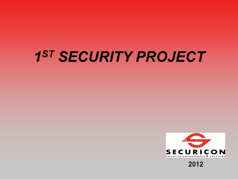 1 ST SECURITY PROJECT 2012