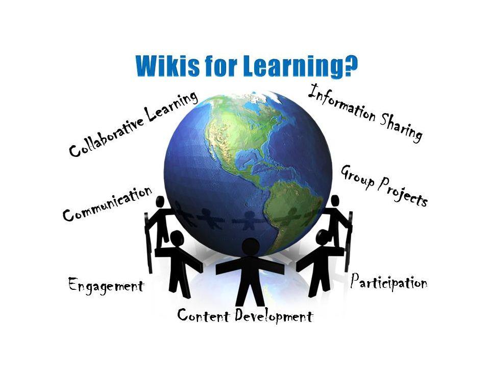 • Πρόκειται για ένα τύπο ιστοσελίδας που επιτρέπει στους χρήστες να προσθέσουν, να αφαιρέσουν, ή ειδάλλως να επεξεργαστούν όλο το περιεχόμενο, πολύ γρήγορα και εύκολα, μερικές φορές χωρίς ανάγκη να γίνει εγγραφή χρήστη.