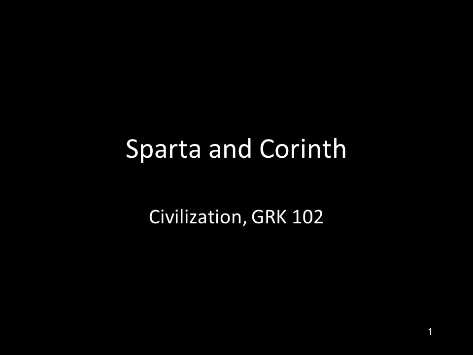 1 Sparta and Corinth Civilization, GRK 102