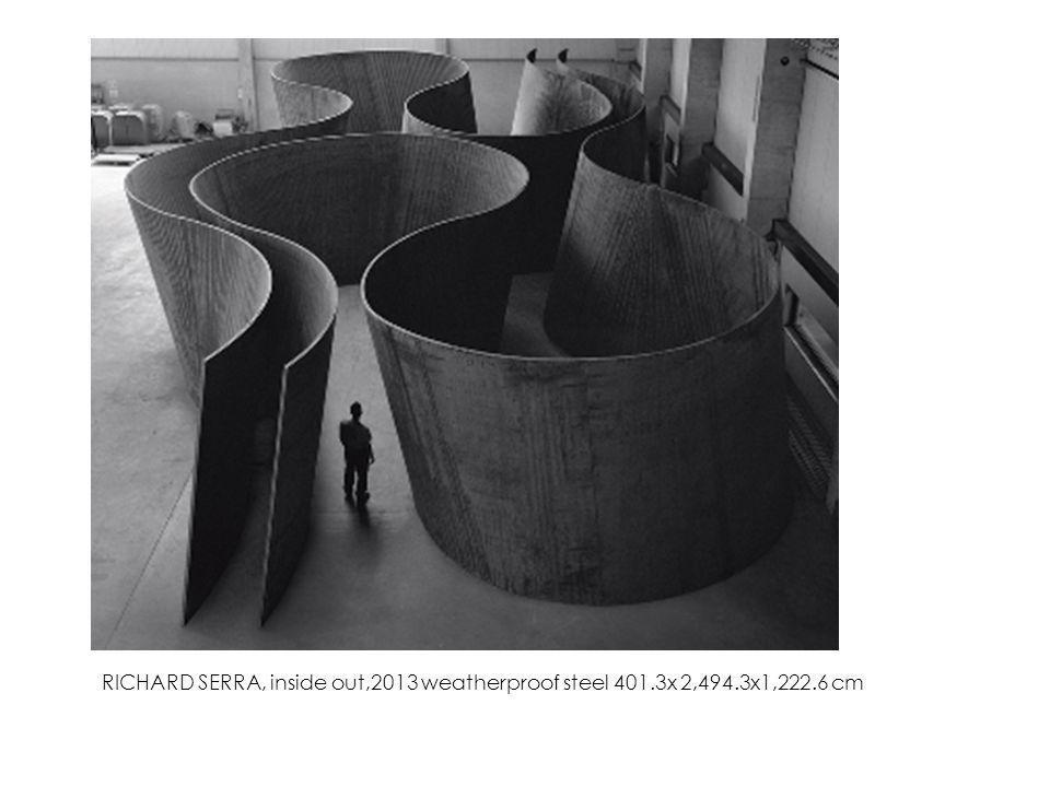 RICHARD SERRA, inside out,2013 weatherproof steel 401.3x 2,494.3x1,222.6 cm