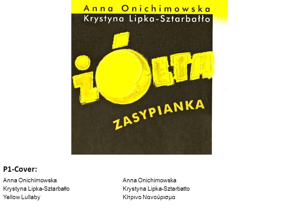 P1-Cover: Anna Onichimowska Krystyna Lipka-SztarbałłoKrystyna Lipka-Sztarbatto Yellow LullabyKίτρινο Νανούρισμα