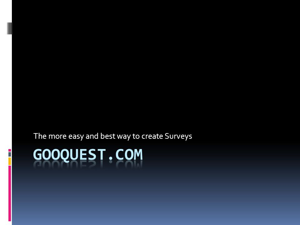 The more easy and best way to create Surveys