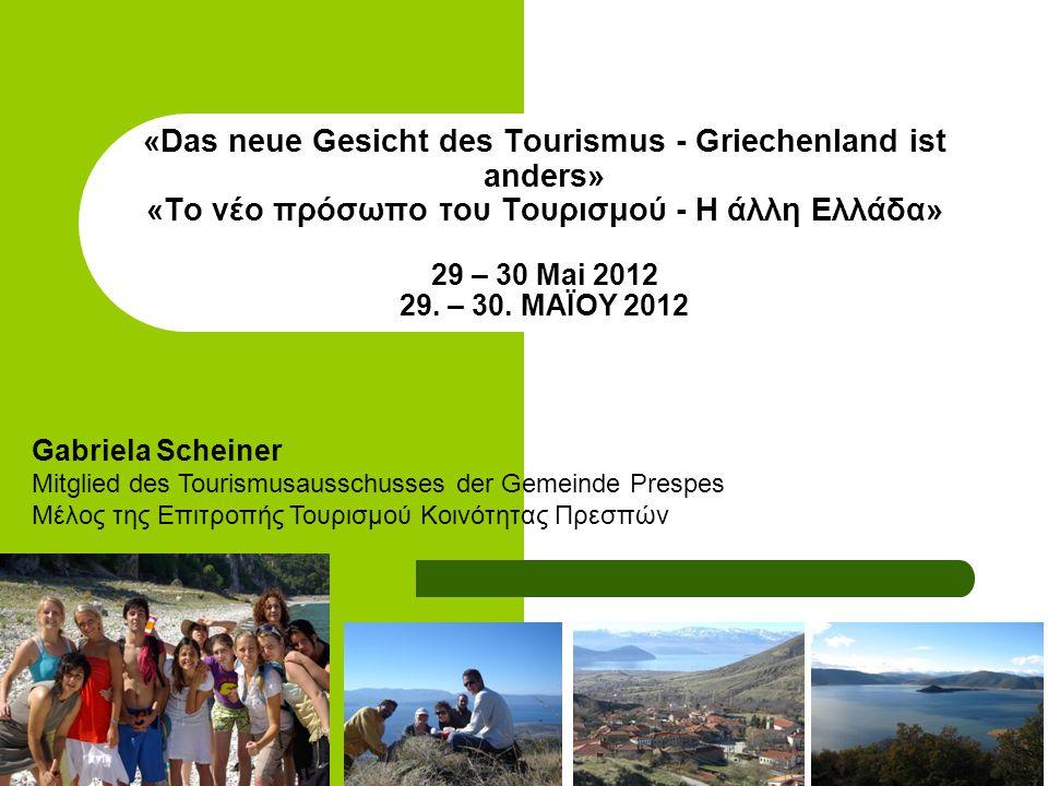«Das neue Gesicht des Tourismus - Griechenland ist anders» «Το νέο πρόσωπο του Τουρισμού - H άλλη Ελλάδα» 29 – 30 Mai 2012 29.