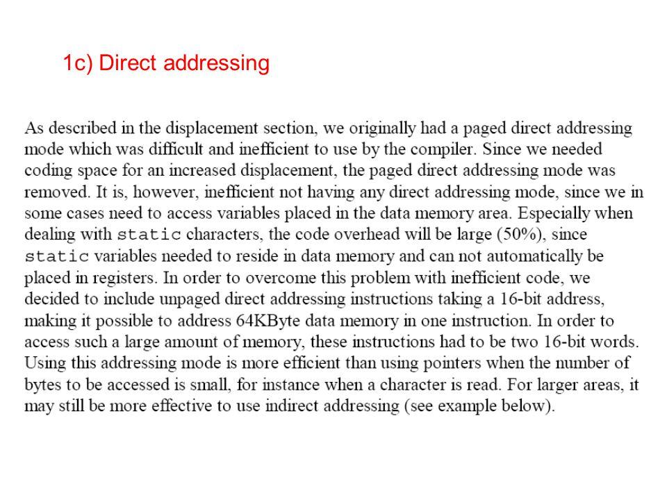 1c) Direct addressing