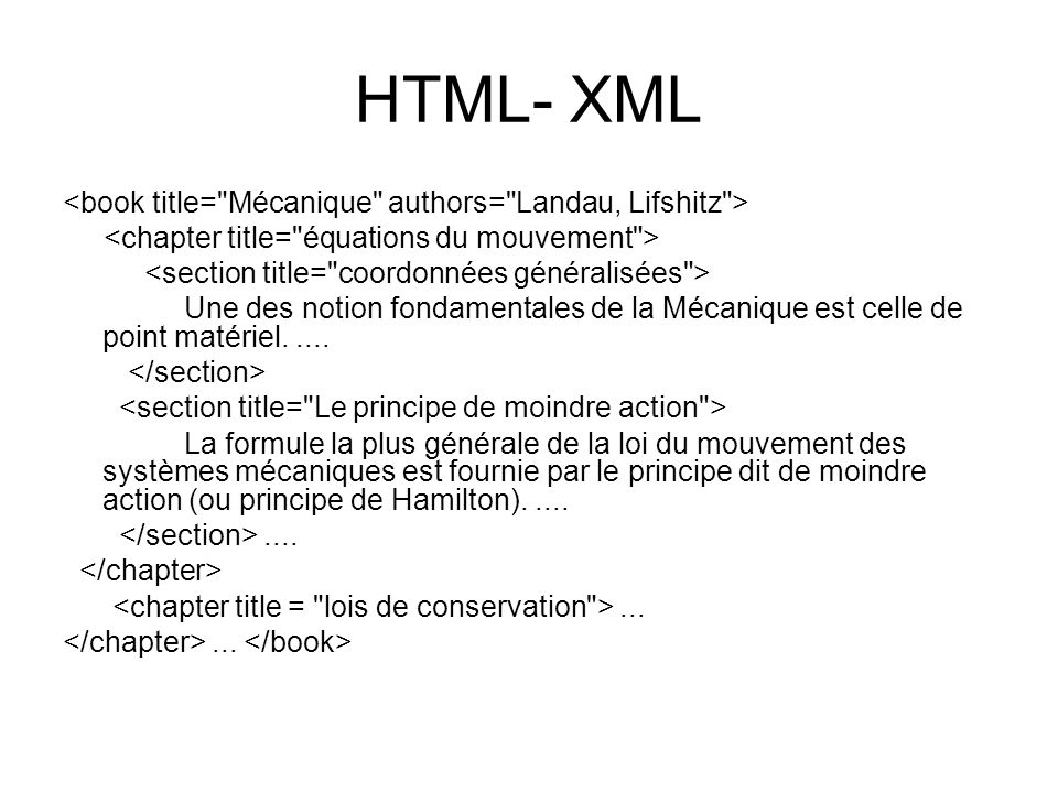 HTML- XML Une des notion fondamentales de la Mécanique est celle de point matériel.....
