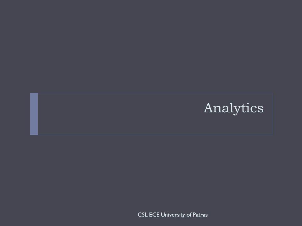 Analytics CSL ECE University of Patras
