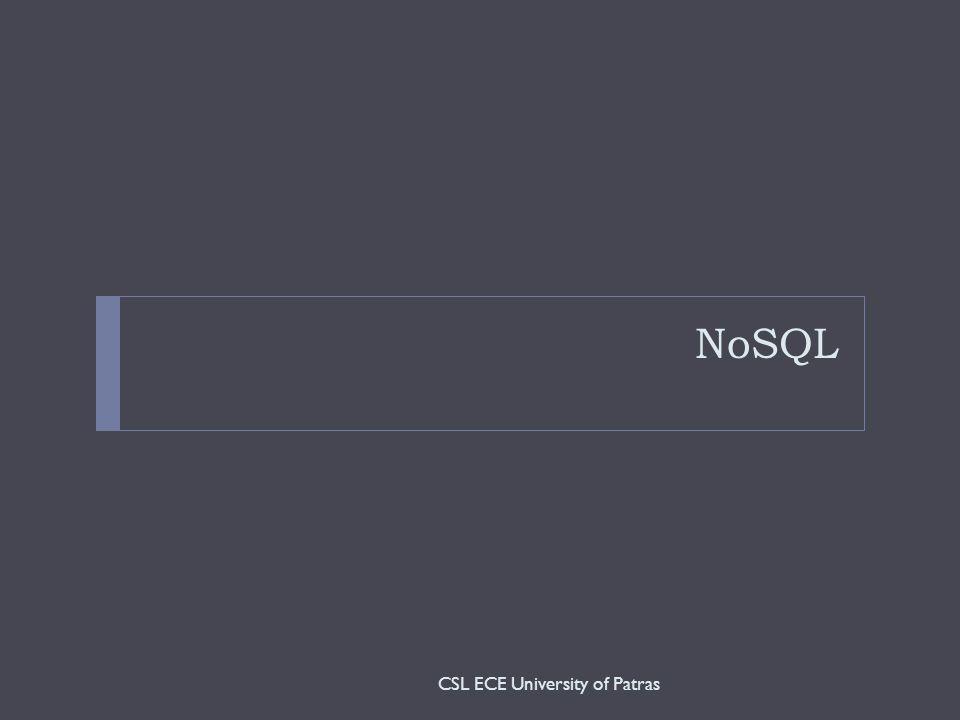NoSQL CSL ECE University of Patras