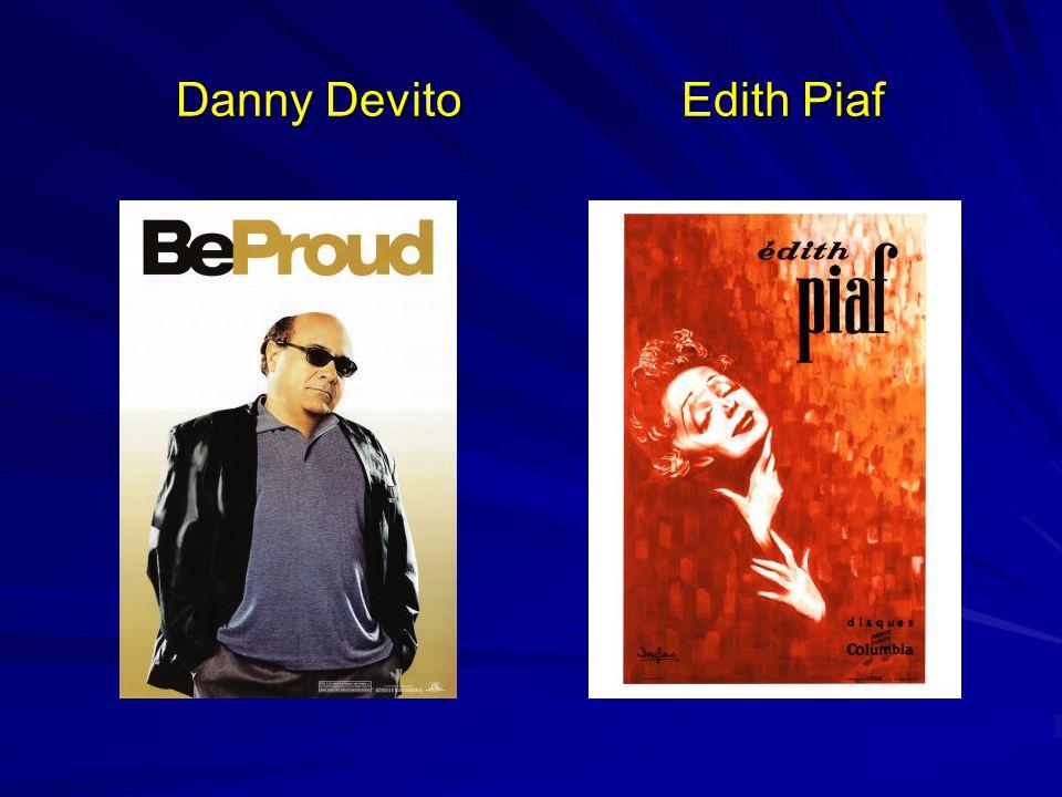 Danny Devito Edith Piaf