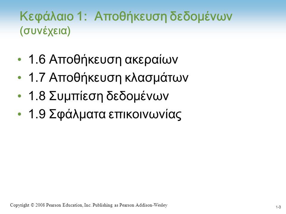 1-54 Copyright © 2008 Pearson Education, Inc.