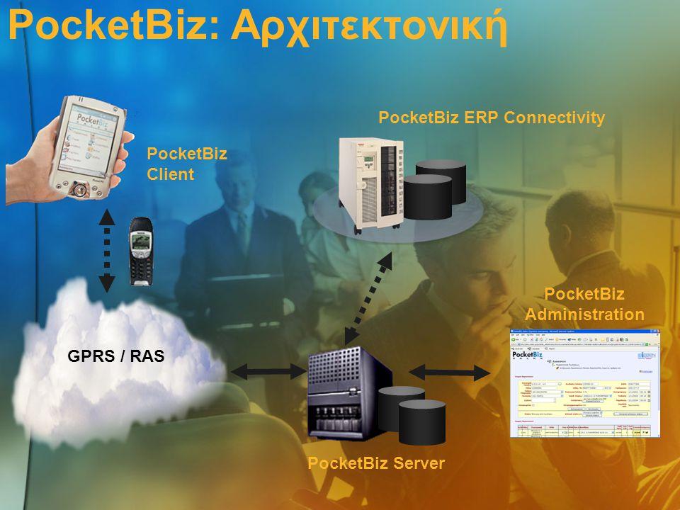 PocketBiz Admin PocketBiz Client PocketBiz Server PocketBiz ERP Connectivity PocketBiz Client Πλήρες λογισμικό Sales Force Automation  Πλήρως λειτουργική παραγγελιοληψία με αυτόματο υπολογισμό συνολικού κόστους και στοκ προϊόντων στην κεντρική αποθήκη  Τιμολόγηση επί αυτοκινήτου  Merchandising  Καρτέλα πελάτη με παρακολούθηση λογιστικού υπολοίπου και πίστωσης πελάτη  Ταμείο: Εισπράξεις από πελάτες & Εξοδολόγιο πωλητή  Στατιστική πωλήσεων  Παρακολούθηση Παγίων  Sell out  Συμπλήρωση ερωτηματολογίων από τον πωλητή  Καταγραφή διαδρομής πωλητή με GPS  Πλήρως πολυγλωσσική εφαρμογή  Προσαρμοσμένο σε κάθε πωλητή  Δυνατότητα επέκτασης και προσαρμογής της εφαρμογής