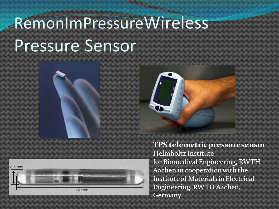 RemonImPressure Wireless Pressure Sensor TPS telemetric pressure sensor Helmholtz Institute for Biomedical Engineering, RWTH Aachen in cooperation wit