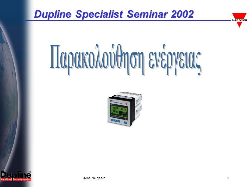 Dupline Specialist Seminar 2002 Jens Neigaard1