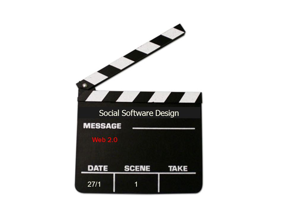 Web 2.0 Social Software Design 27/11