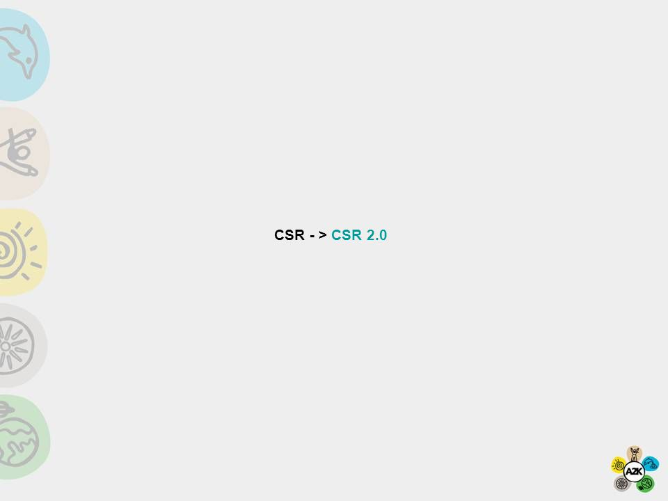 CSR - > CSR 2.0