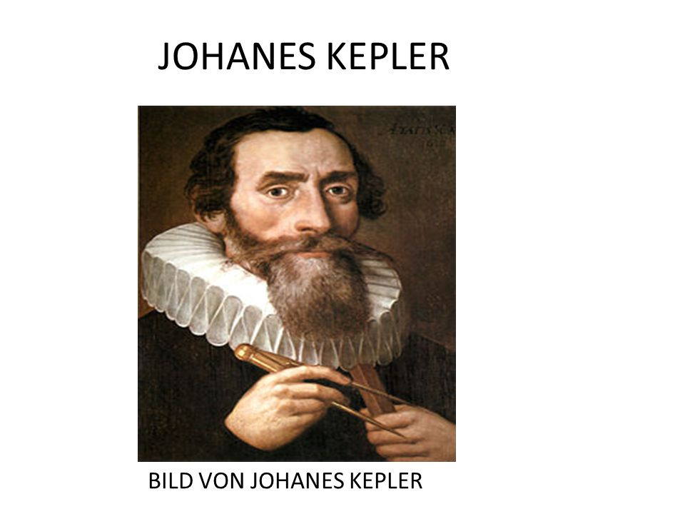 JOHANES KEPLER BILD VON JOHANES KEPLER