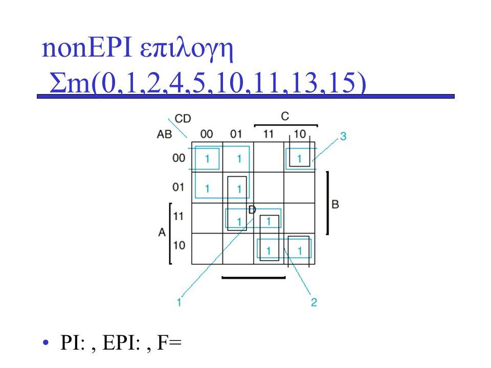 nonEPI επιλογη Σm(0,1,2,4,5,10,11,13,15) •PI:, EPI:, F=