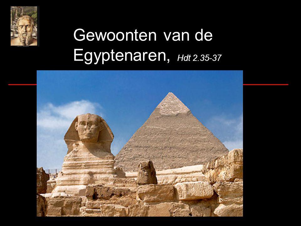 Gewoonten van de Egyptenaren, Hdt 2.35-37