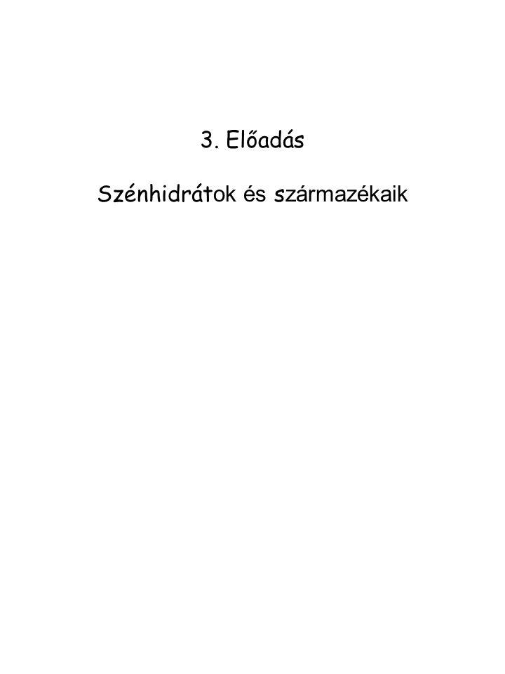 Monoszacharid származékok 1.
