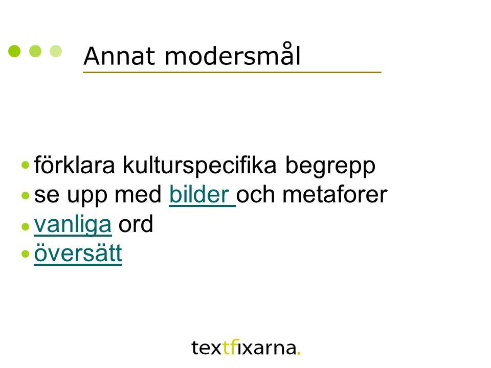 Annat modersmål förklara kulturspecifika begrepp se upp med bilder och metaforer vanliga ord översättbilder vanliga översätt