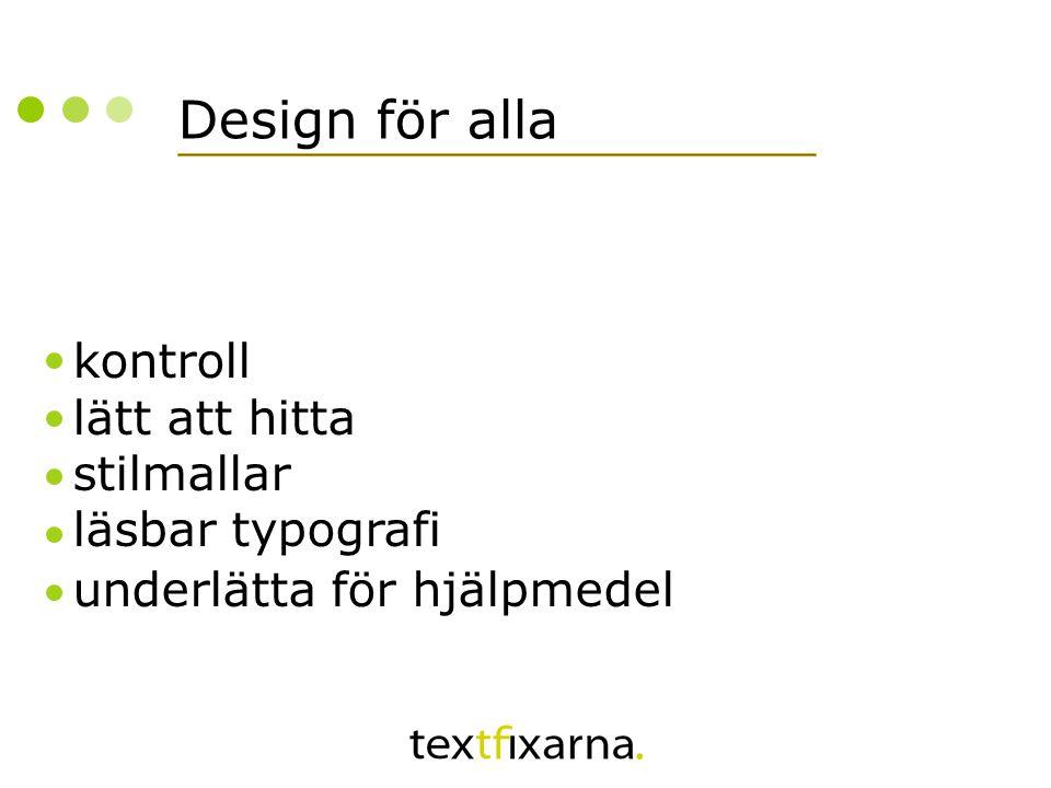 Design för alla kontroll lätt att hitta stilmallar läsbar typografi underlätta för hjälpmedel