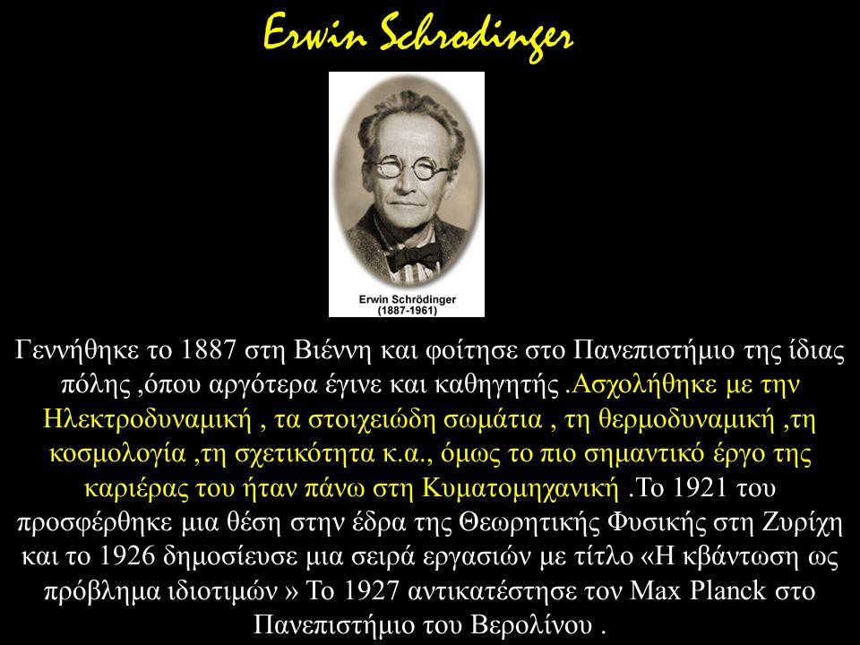 Γεννήθηκε το 1887 στη Βιέννη και φοίτησε στο Πανεπιστήμιο της ίδιας πόλης,όπου αργότερα έγινε και καθηγητής.Ασχολήθηκε με την Ηλεκτροδυναμική, τα στοι
