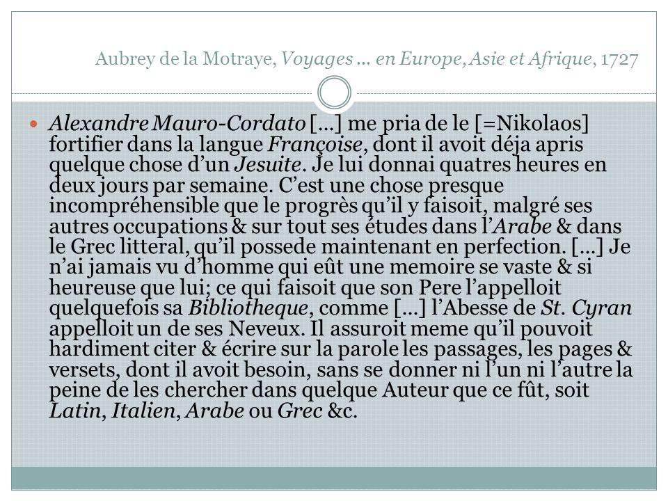 Aubrey de la Motraye, Voyages...
