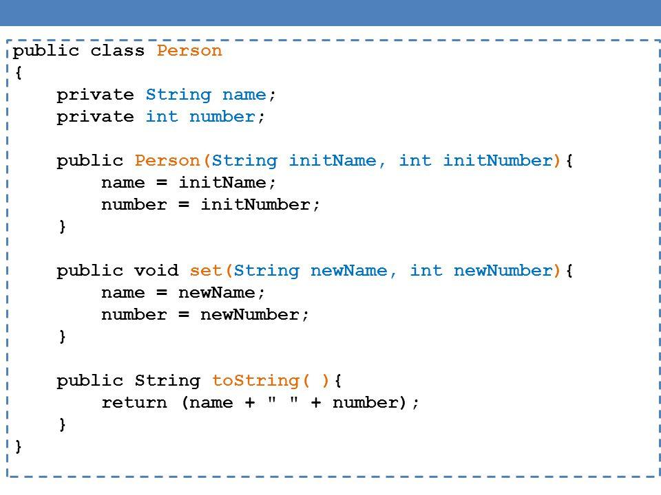 main Εξέλιξη του προγράμματος p1p1 0x0010 p2 0x0020 nameAnn number2 nameAnn number2 copier other 0x0010 this 0x0020 public void copier( Person other) { other.name = this.name; other.number = this.number; } Η παράμετρος this περνιέται αυτόματα σε κάθε κλήση μεθόδου του αντικειμένου p2.copier(p1);