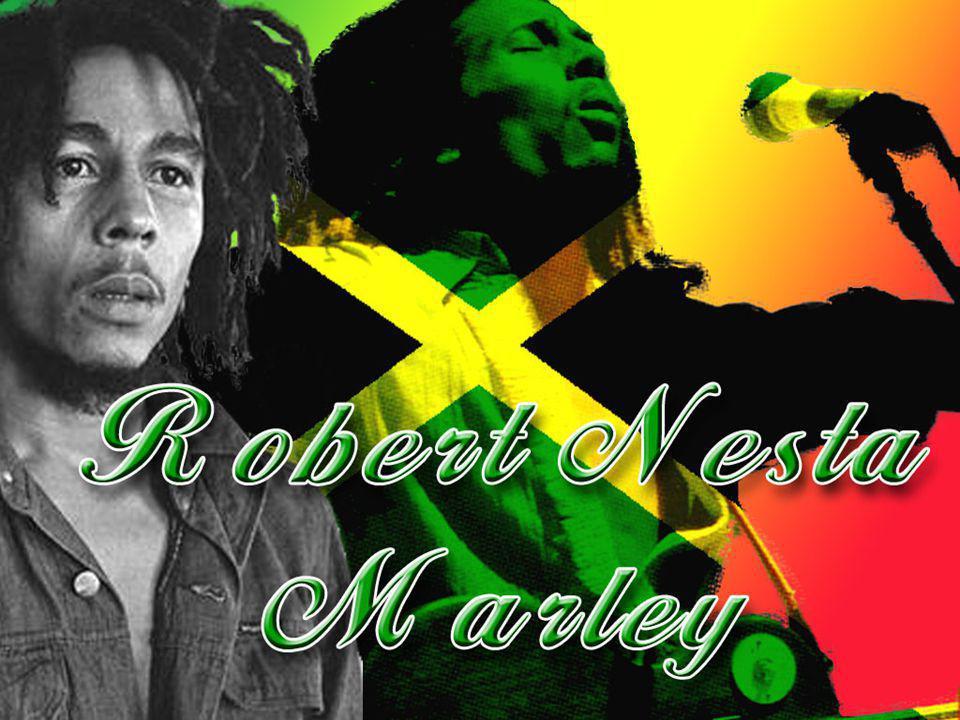   Ο Ρόμπερτ Μπομπ Νέστα Μάρλεϊ ήταν Τζαμαϊκανός τραγουδιστής, συνθέτης, κιθαρίστας και ακτιβιστής.
