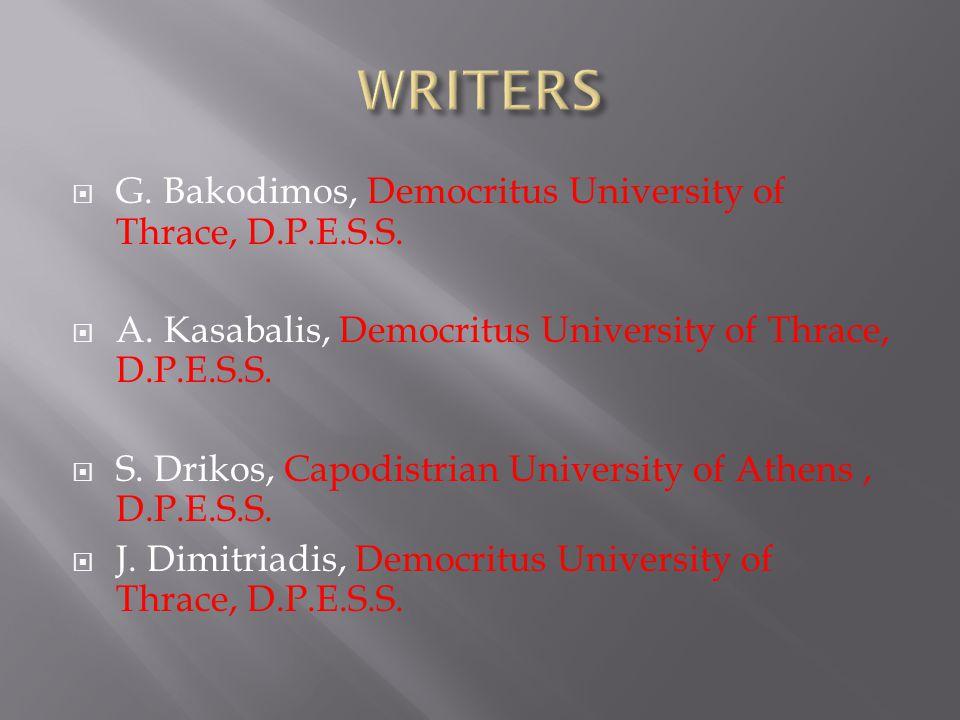  G. Bakodimos, Democritus University of Thrace, D.P.E.S.S.