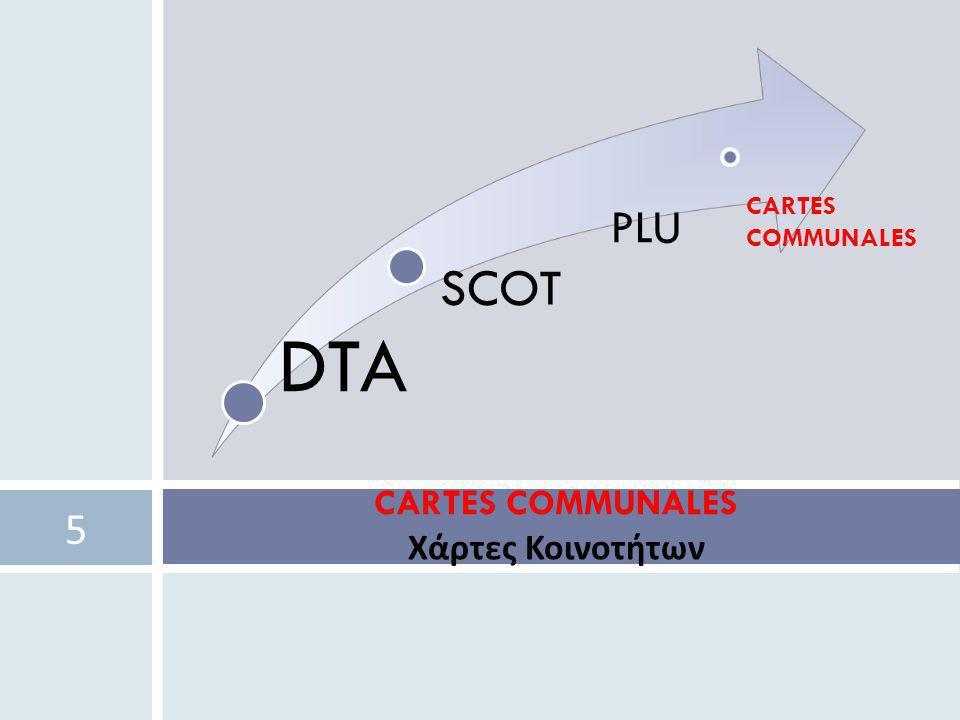 CARTES COMMUNALES Χάρτες Κοινοτήτων 5 DTA SCOT PLU CARTES COMMUNALES