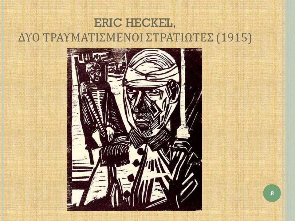 ERIC HECKEL, ΔΥΟ ΤΡΑΥΜΑΤΙΣΜΕΝΟΙ ΣΤΡΑΤΙΩΤΕΣ (1915) 8