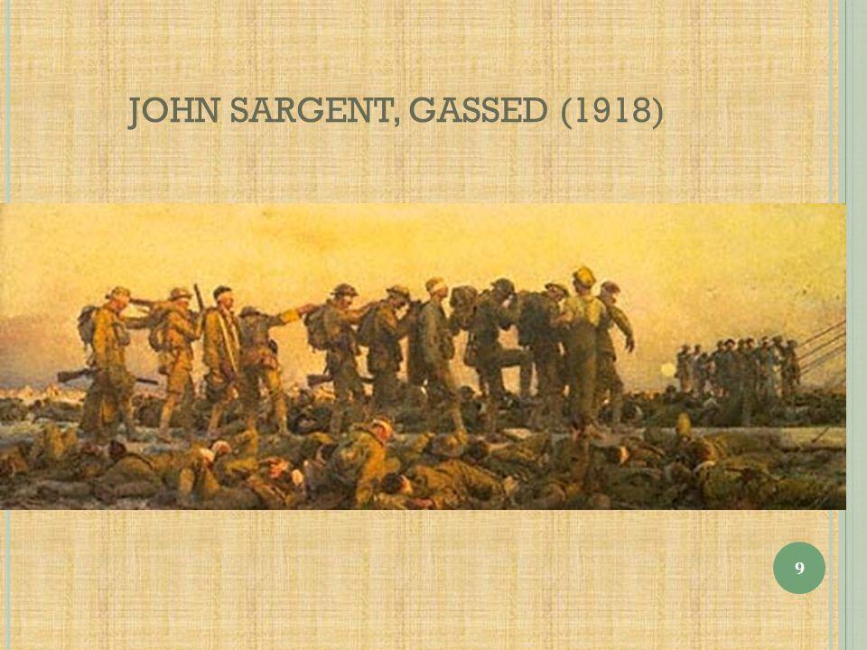 JOHN SARGENT, GASSED (1918) 9