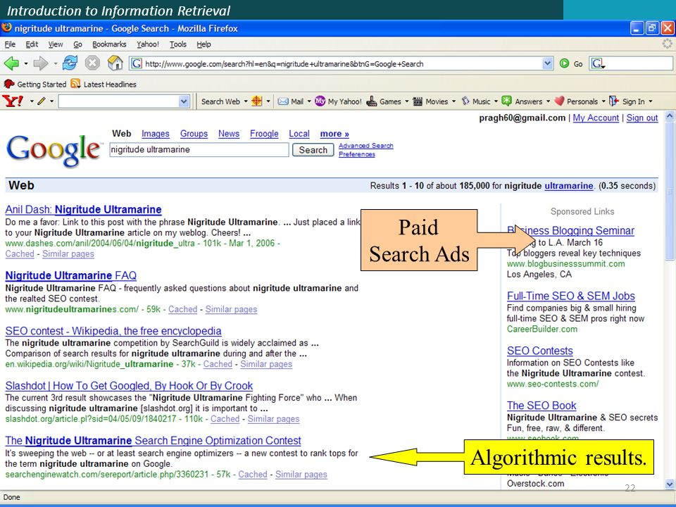 Introduction to Information Retrieval Algorithmic results. Paid Search Ads 22