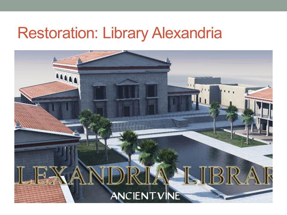 Restoration: Library Alexandria