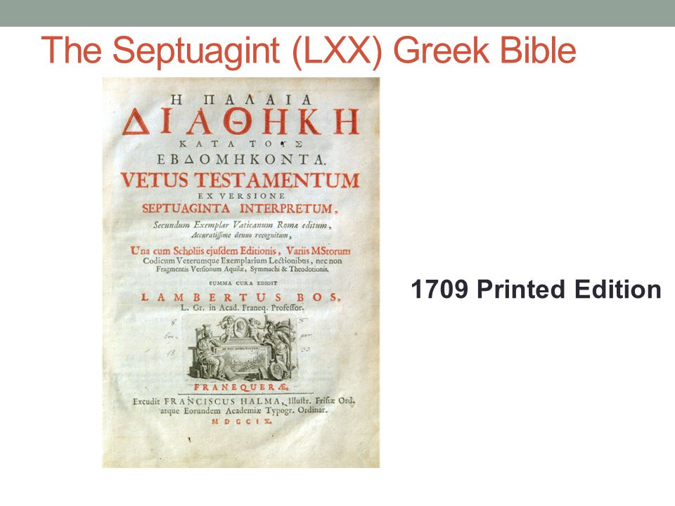 The Septuagint (LXX) Greek Bible 1709 Printed Edition