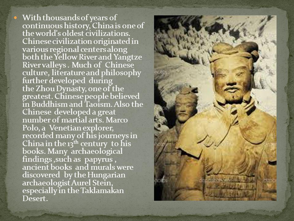 With thousands of years of continuous history, China is one of the world's oldest civilizations. Chinese civilization originated in various regional c
