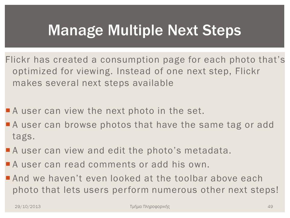 Τμήμα Πληροφορικής Flickr has created a consumption page for each photo that's optimized for viewing. Instead of one next step, Flickr makes several n