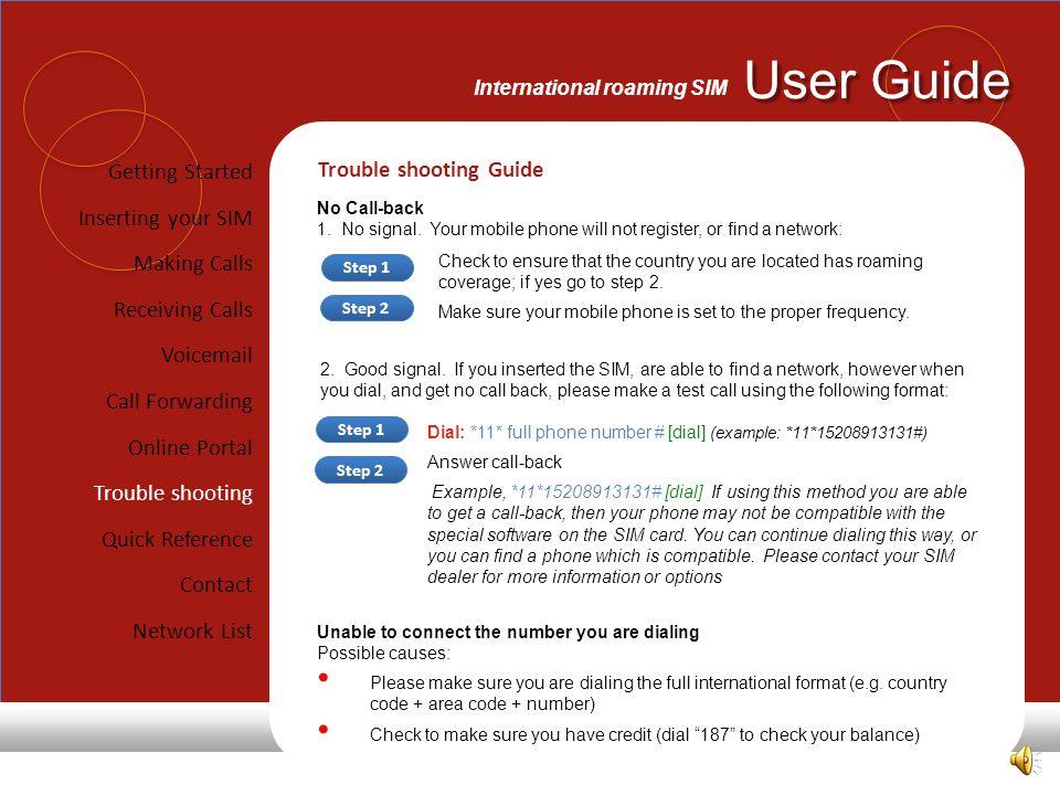 User Guide International roaming SIM 2.Good signal.