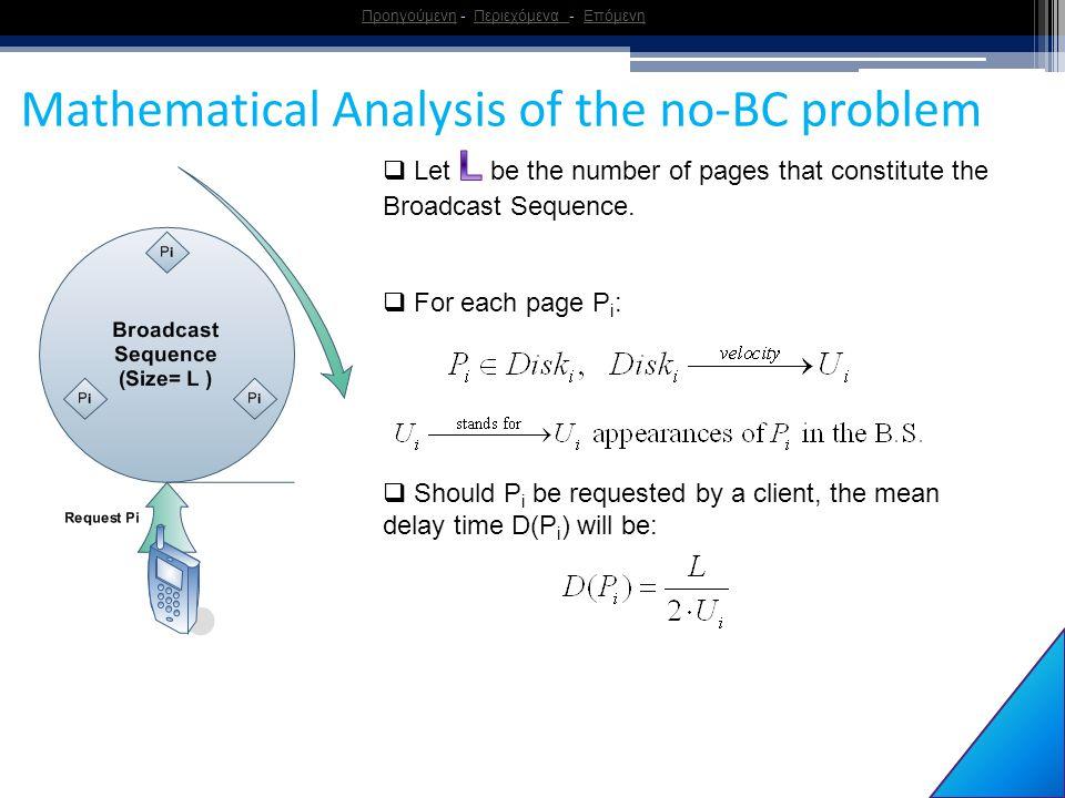 13 ΠροηγούμενηΠροηγούμενη - Περιεχόμενα - ΕπόμενηΠεριεχόμενα Επόμενη Mathematical Analysis of the no-BC problem