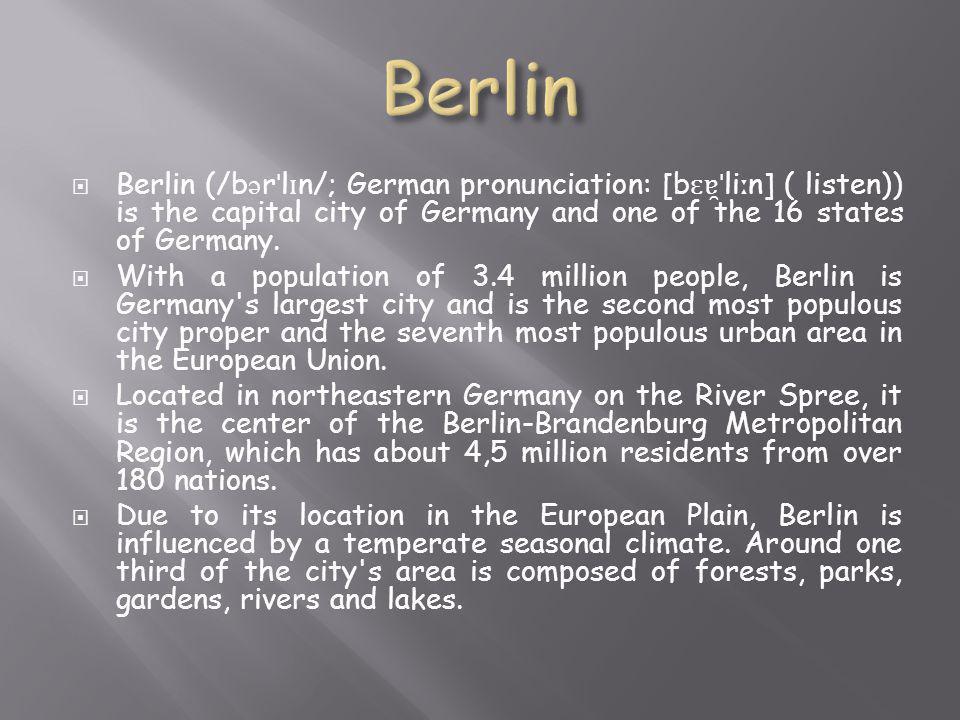  Βερολίνο (/ b ə rl ɪ n /.