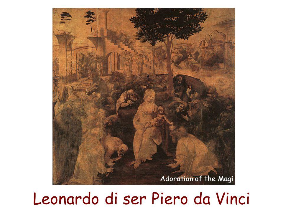 Leonardo di ser Piero da Vinci Adoration of the Magi