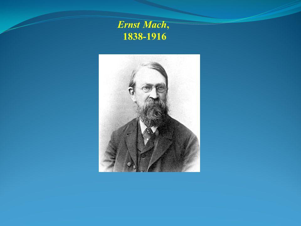 Ernst Mach, 1838-1916