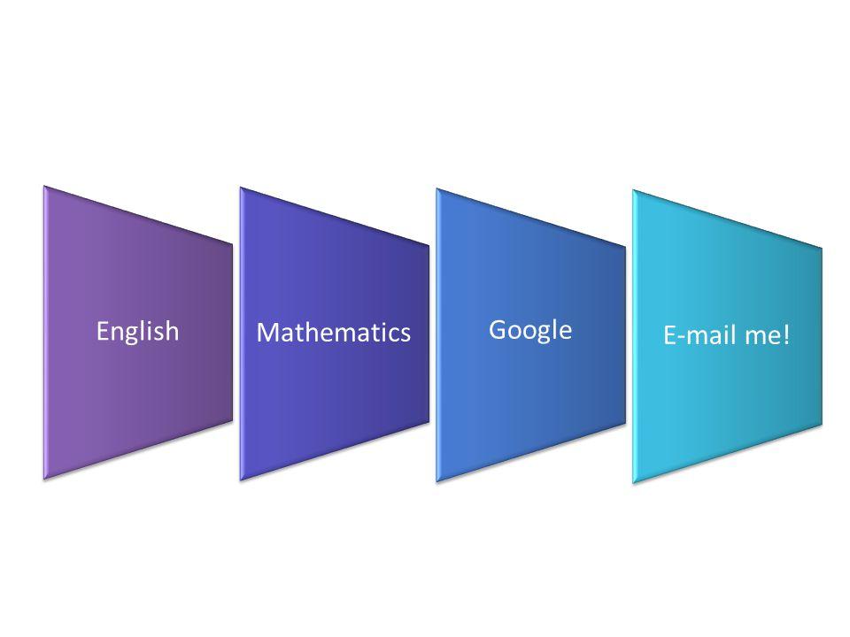 EnglishMathematics Google E-mail me!