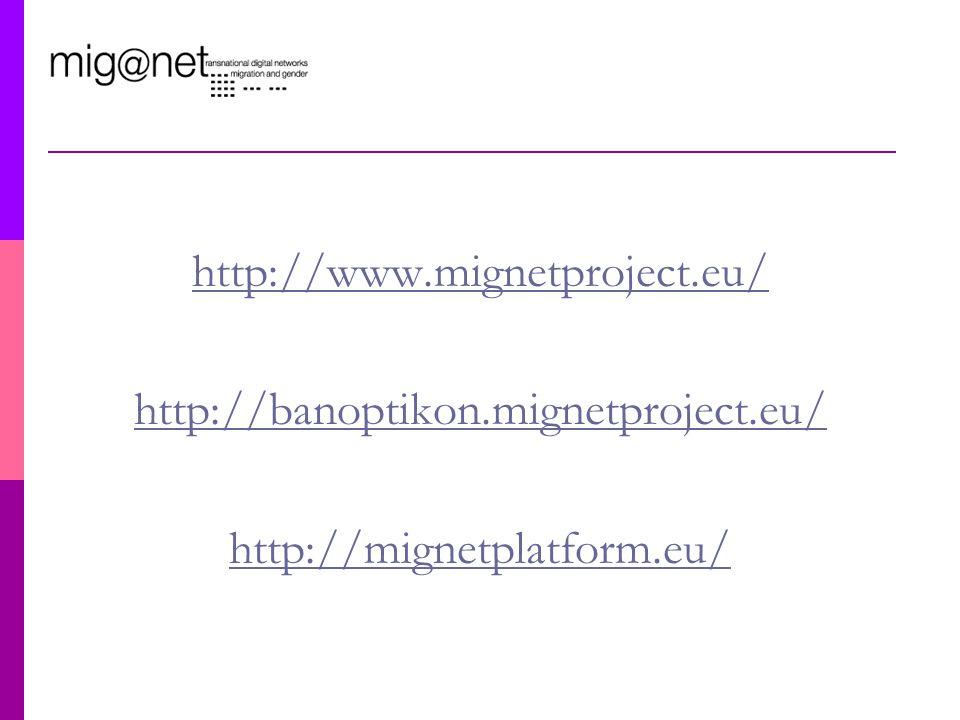 http://www.mignetproject.eu/ http://banoptikon.mignetproject.eu/ http://mignetplatform.eu/