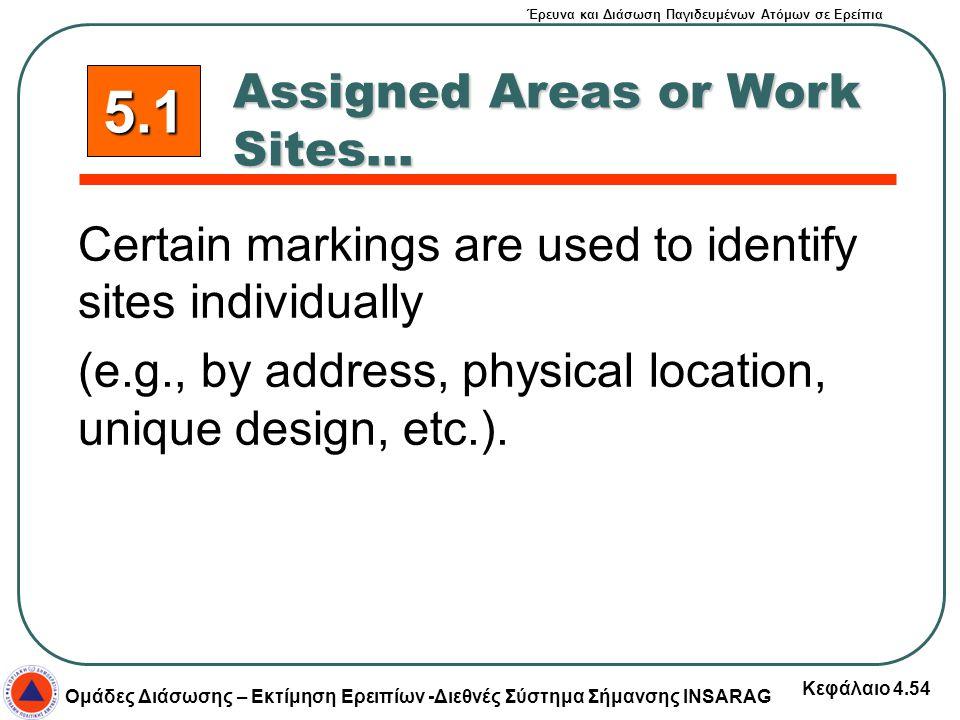 Έρευνα και Διάσωση Παγιδευμένων Ατόμων σε Ερείπια Ομάδες Διάσωσης – Εκτίμηση Ερειπίων -Διεθνές Σύστημα Σήμανσης INSARAG Κεφάλαιο 4.54 Certain markings